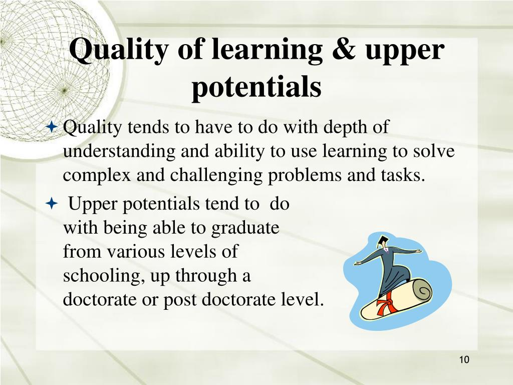 Quality of learning & upper potentials