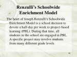 renzulli s schoolwide enrichment model