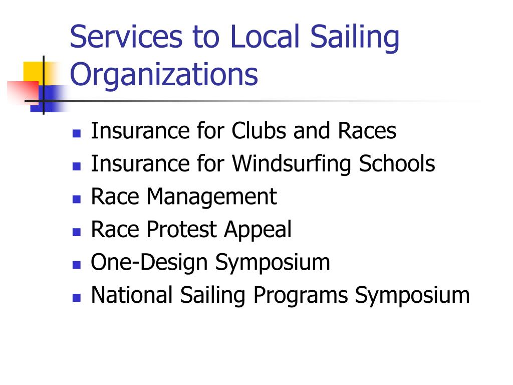 Services to Local Sailing Organizations