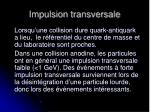 impulsion transversale