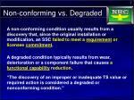 non conforming vs degraded