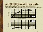 an emtdc simulation case study system power loss without and with dg at l13
