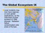 the global ecosystem ix