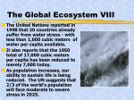 the global ecosystem viii