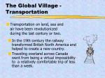 the global village transportation