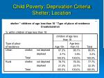 child poverty deprivation criteria shelter location