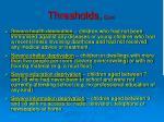thresholds cont
