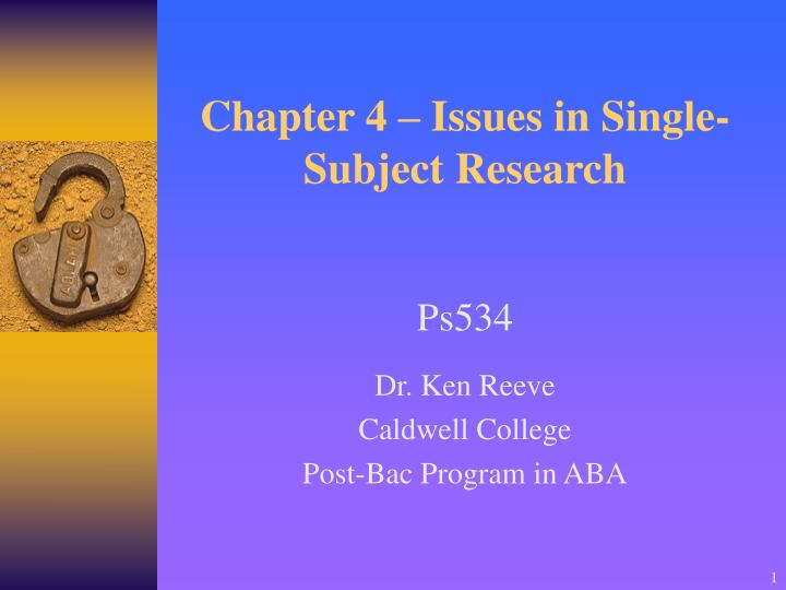 chapter 4 issues in single subject research n.