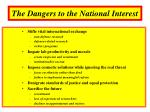 the dangers to the national interest