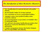 the introduction of more restrictive measures