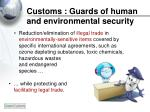 customs guards of human and environmental security
