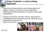 green customs a cross cutting approach
