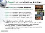 green customs initiative activities
