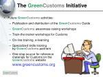 the green customs initiative2