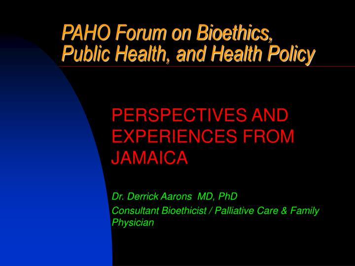 paho forum on bioethics public health and health policy n.