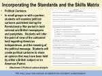 incorporating the standards and the skills matrix
