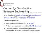 correct by construction software engineering source peter amey praxis his