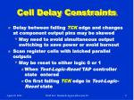 cell delay constraints
