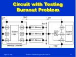 circuit with testing burnout problem