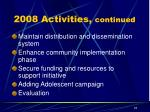 2008 activities continued