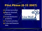 pilot phase 8 12 2007