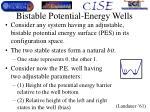 bistable potential energy wells