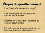 tapes du questionnement