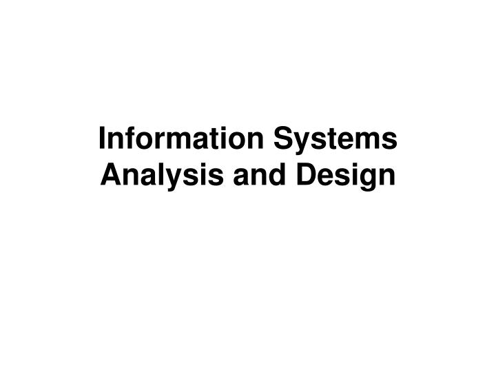 information systems analysis and design n.