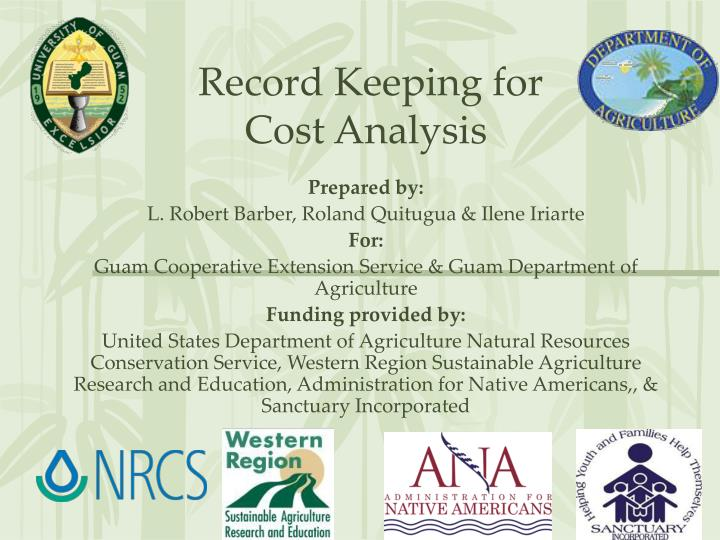 record keeping for cost analysis n.