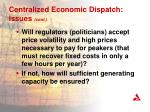 centralized economic dispatch issues cont