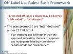 off label use rules basic framework