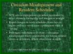 circadian misalignment and resident schedules