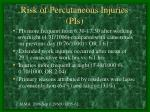 risk of percutaneous injuries pis