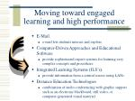 moving toward engaged learning and high performance