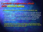i prodotti a pagamento offerti dalle aziende partner