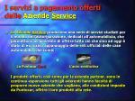 i servizi a pagamento offerti dalle aziende service