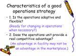 characteristics of a good operations strategy