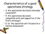 characteristics of a good operations strategy1