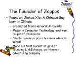 the founder of zappos