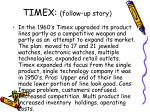 timex follow up story