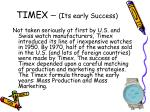timex its early success