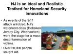 nj is an ideal and realistic testbed for homeland security innovations12