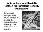 nj is an ideal and realistic testbed for homeland security innovations2