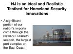 nj is an ideal and realistic testbed for homeland security innovations4
