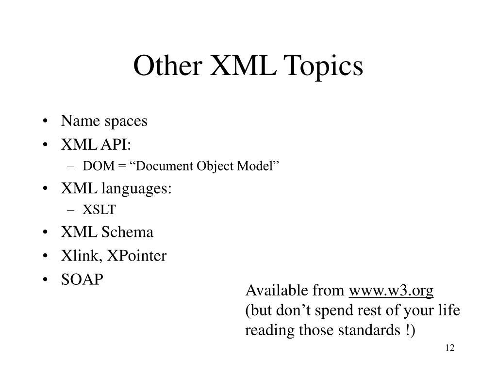 Other XML Topics