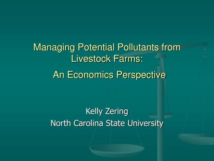 managing potential pollutants from livestock farms an economics perspective n.