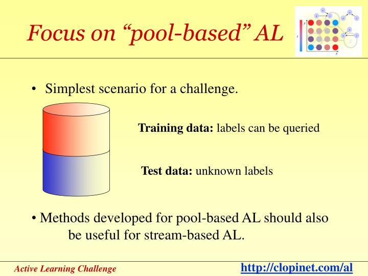 """Focus on """"pool-based"""" AL"""