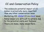 cc and conservation policy
