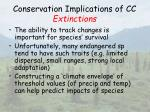 conservation implications of cc extinctions46