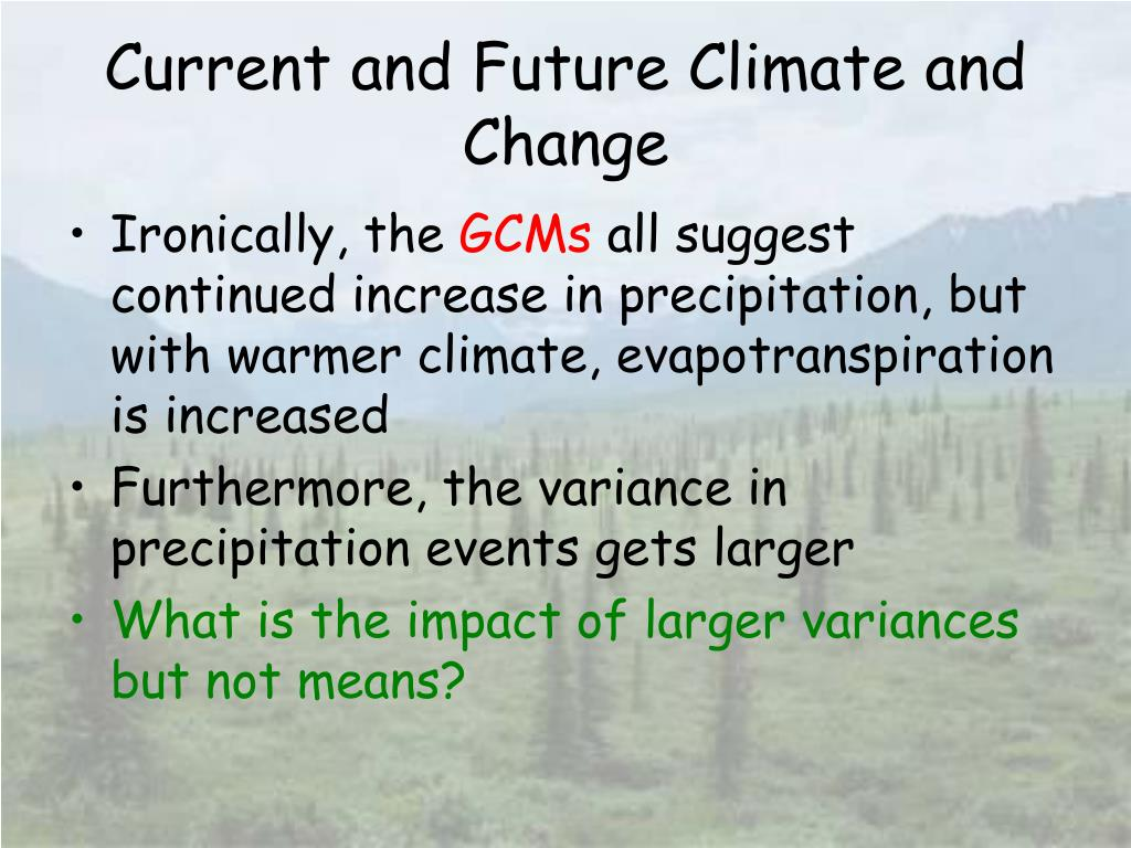 Current and Future Climate and Change